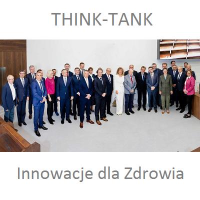 """THINK-TANK """" Innowacje dla Zdrowia """"."""