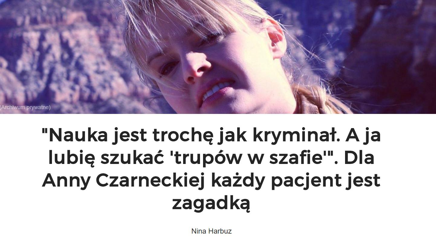 Dla Anny Czarneckiej każdy pacjent jest zagadką.