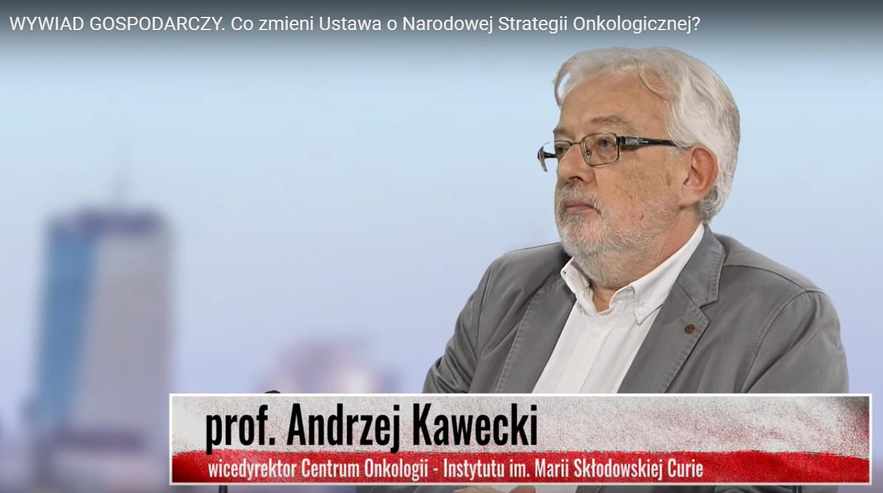 Profesor Andrzej Kawecki o Narodowej Strategii Onkologicznej